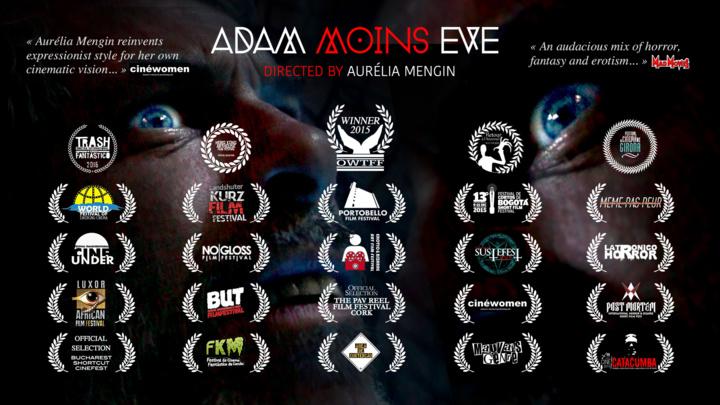 Adam moins Eve a déjà été sélectionné dans 26 festivals!