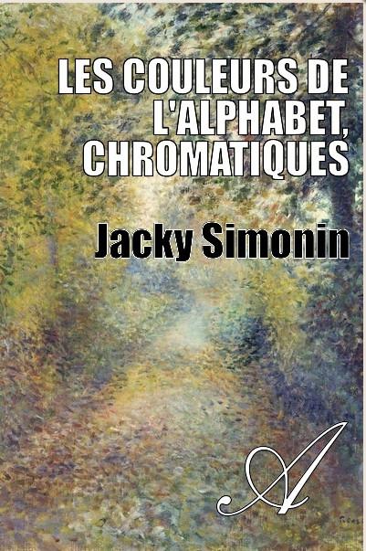 Jacky Simonin : un premier roman édité en ligne gratuitement