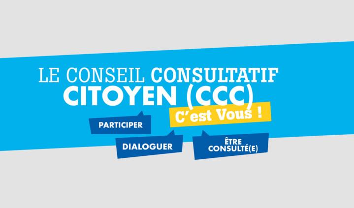 Conseil Consultatif Citoyen, c'est vous !