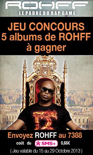 Jeu Concours, 5 albums de Rohff à Gagner