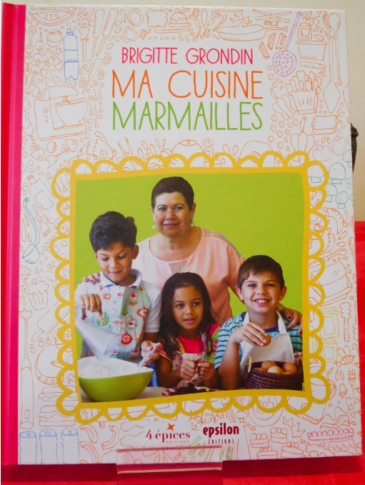 « Ma cuisine marmailles », Brigitte Grondin transmet sa cuisine