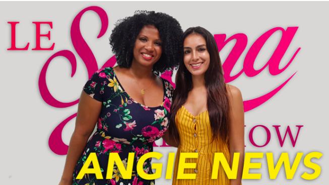 ▶️ The Serena Talk Show & Angie News : Les multi facettes de la femme active