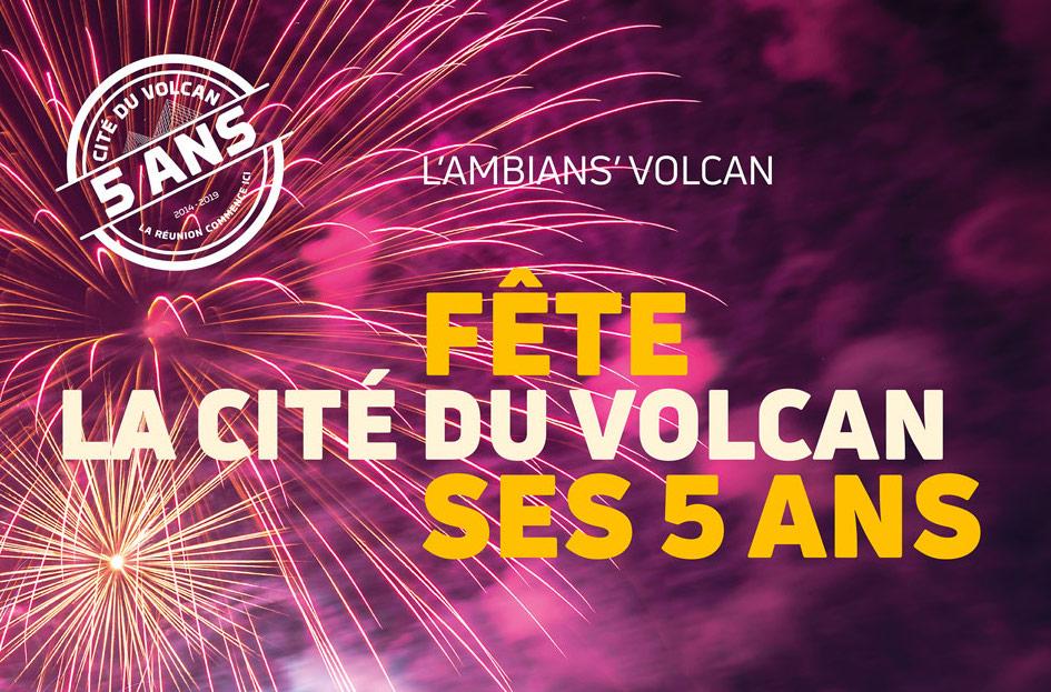 La Cité du Volcan fête ses 5 ans !