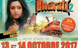 Bonne nouvelle: Bharati2 reporté en octobre