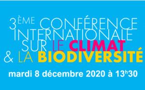 3ème Conférence Internationale sur le Climat & la Biodiversité : s'inscrire à la visioconférence...